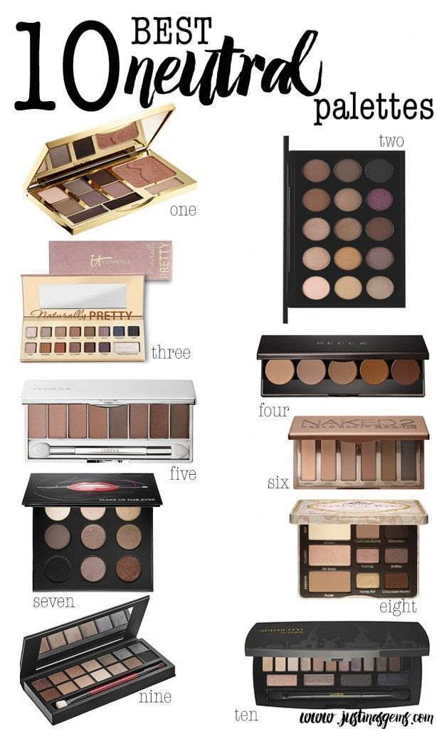 I love a good neutral eyeshadow palette. Here are 10 of my absolute favorites!
