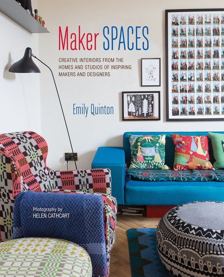 Maker Spaces - an interiors book about the maker movement by Emily Quinton | Makelight