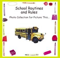 Pictures of Students Demonstrating School Rules and Routines