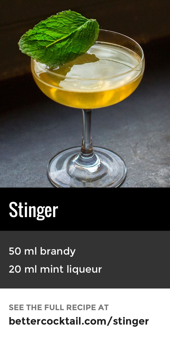 "The Stinger cocktail is a lesser known, brandy-based drink. Made from just two ingredients, Cognac and crème de menthe (a mint liqueur), this drink is fairly strong when served straight in a cocktail glass. It can also be served ""on the rocks"" in an old fashioned glass if preferred."