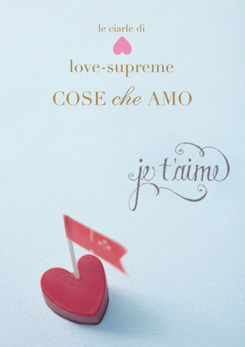 by Laura lovelovesupreme - Le Cose che Amo