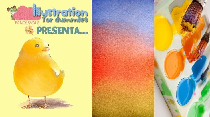 Corso di Acquerello BASE: tutorial come sfumare i colori - LEZIONE 01