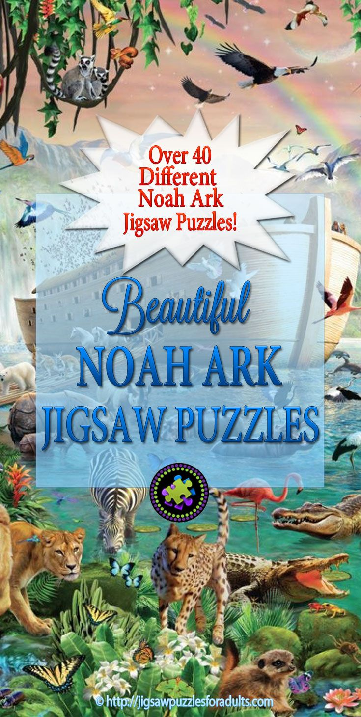 Over 40 different Spectacular Noah Ark Puzzles to choose from. These Noah Ark jigsaw puzzles for adults also come in variety of different sizes. There is something for everyone