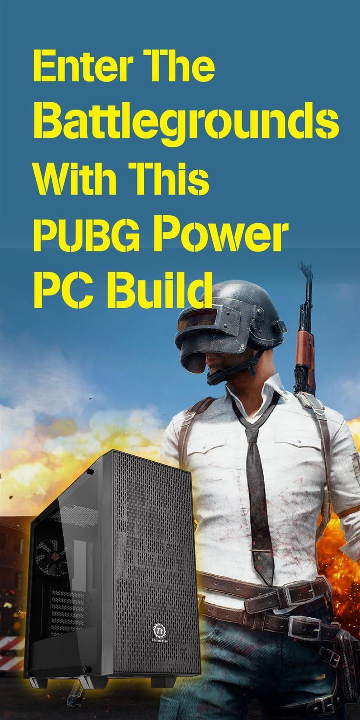 Enter The Battlegrounds With This PUBG Power PC Build - Learn more about PUBG System Requirements and best settings for PUB #PUBG #PCbuilds #TheGreatSetup