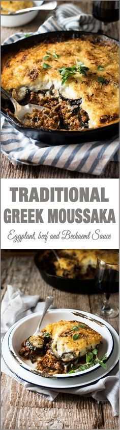 Traditional Greek Moussaka - Layers of eggplant with beef in tomato sauce and topped with Béchamel Sauce. Authentic, classic Greek food!