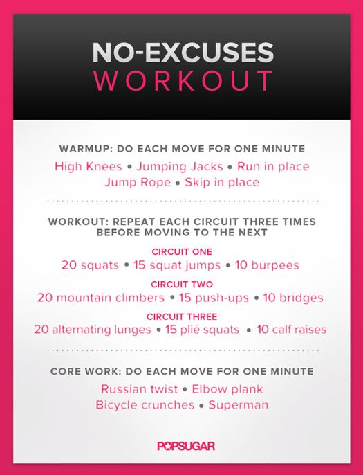 """Get Fit For 2013: No-Excuses Workout: Drop the excuses: we've made a workout you can do anywhere. Torch calories and build some metabolism-boosting muscle with these body-weight exercises. Simply warm up, work out, and train your core, and you're done.  by Fitsugar.com"""
