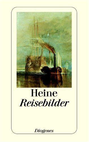Heinrich Heine   Reisebilder