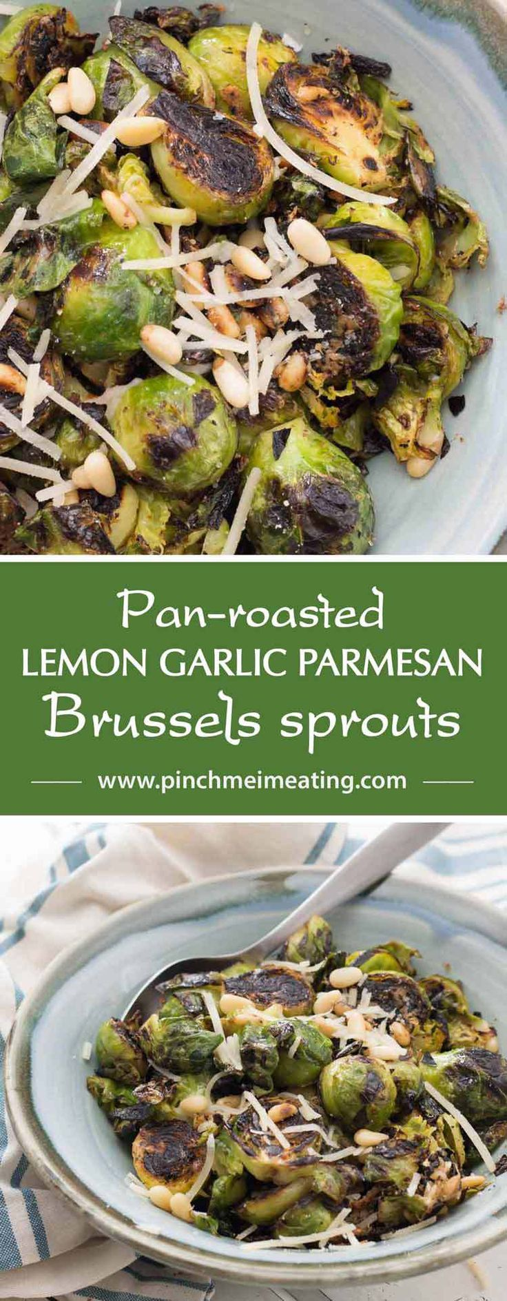 Pan-roasted lemon garlic Parmesan Brussels sprouts with pine nuts are ...