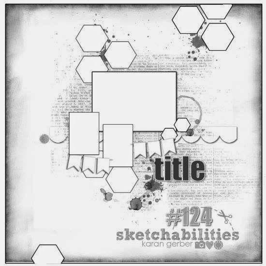 Sketchabilities #124 Scrapbook Layout