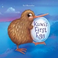 Kuwis First Egg - Kiwiana Book - Kiwi - Kids Book - New Zealand