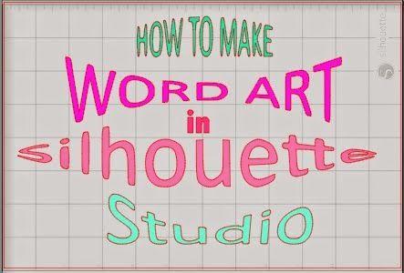 Silhouette Studio Word Art Tutorial