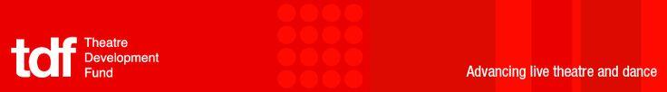 TDF logo; Theatre Development Fund, Advancing Live Theatre and Dance