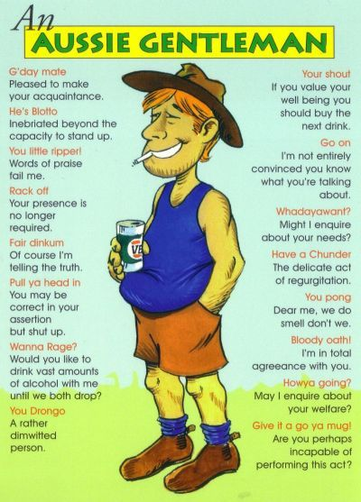 Typical Australian slang and clothing.