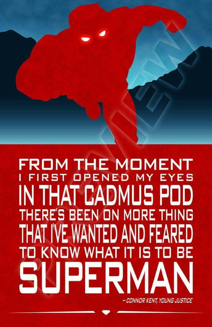 Superboy quote. Connor Kent. Con El. Teen Titans. Young Justice. Justice League. DC Comics