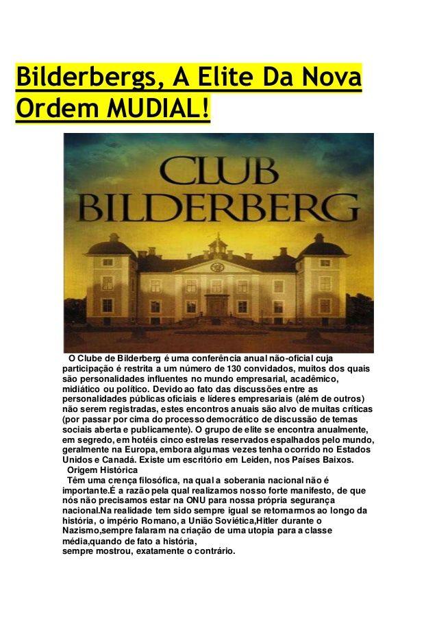 curiosidades ocultas: Bilderbergs, A Elite Da Nova Ordem MUDIAL!