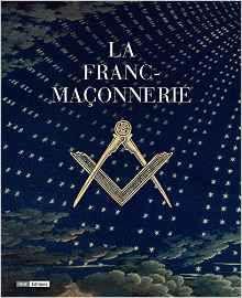 La franc-maçonnerie – Pierre Mollier