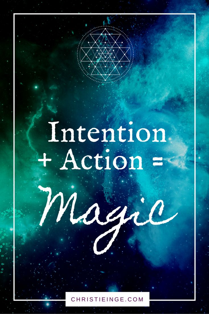 how to make your intentions your reality
