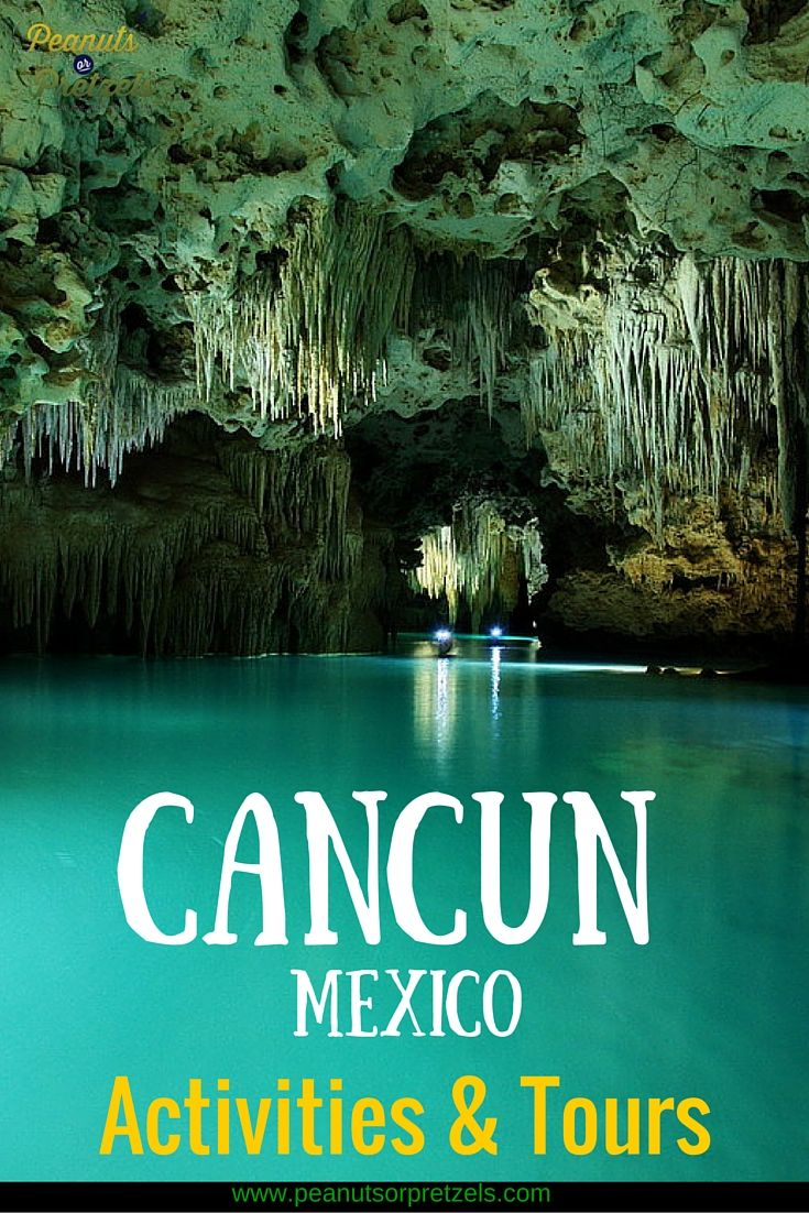 Fun Activities and Tours in Cancun - Peanuts or Pretzels