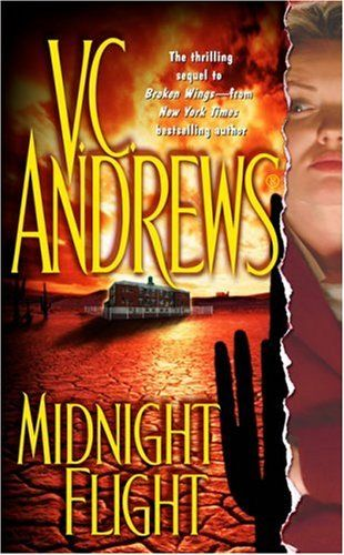 V.C. Andrews Broken wings series   midnight flight
