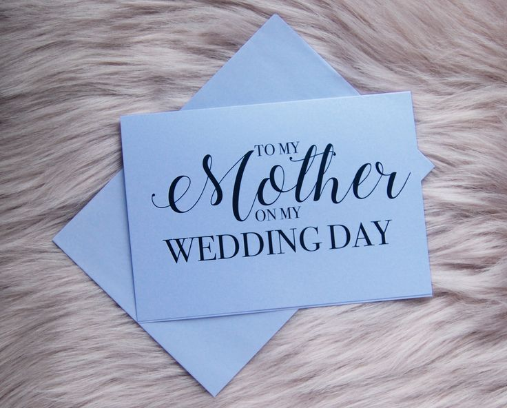 Want to say something to your mother on your wedding day? Grab this card and write down everything you would like her to know.