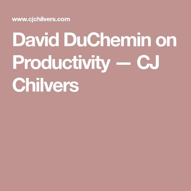 David DuChemin on Productivity — CJ Chilvers