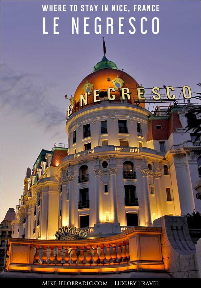 Where to stay in Nice France: Hotel Le Negresco #Negresco #Nice #France http://mikebelobradic.com/nice-france-le-negresco/