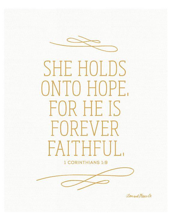 1 Corinthians 1:19 Print - Scripture - Bible Verse - She holds onto Hope - Faithful - Grace - Christian Art
