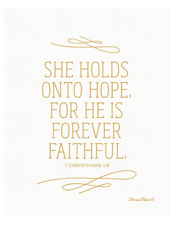 1 Corinthians 1:19 Print - Scripture - Bible Verse - She holds onto Hope - Faithful - Grace - Christian Art