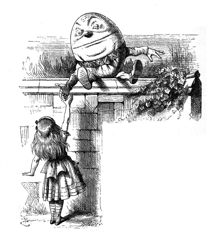 "Humpty Dumpty who explains to Alice the definitions of some of the words in ""Jabberwocky"". Illustration by John Tenniel, 1871"