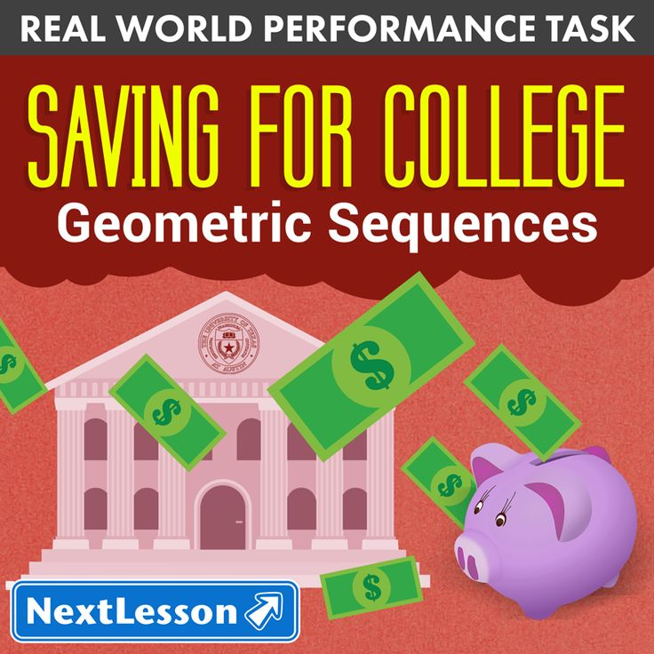 Perfect Performance Task to illustrate the importance of saving for college to High School Students! Students use the costs of colleges and universities to practice calculating values in geometric sequences. For 10th, 11th, and 12th Grade Math Students.