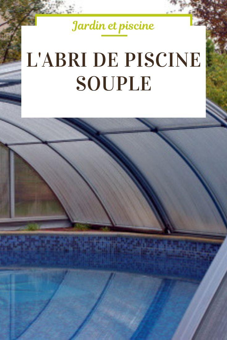 Abris De Spa Rond l'abri de piscine souple | abri piscine, piscine et abri