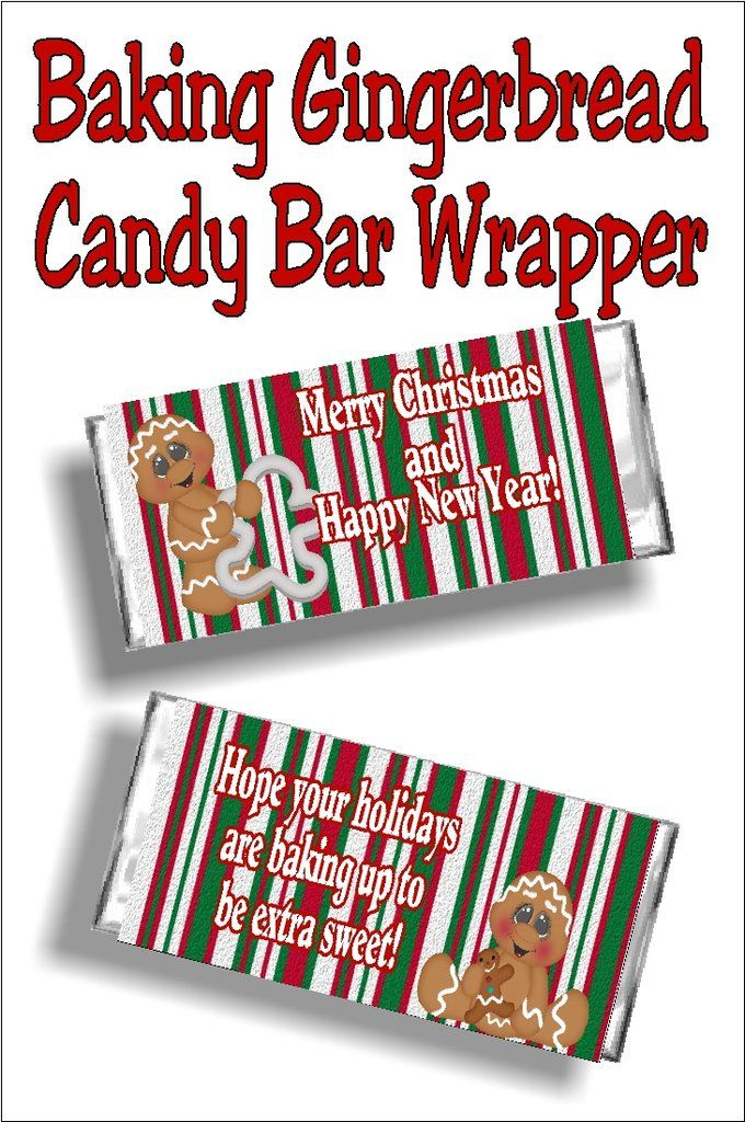 baking gingerbread christmas candy bar wrapper saying for xmas pinterest
