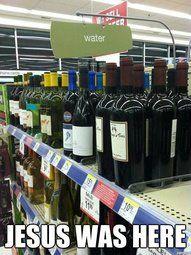water to wine. Jesus was here. #lutheran #humor