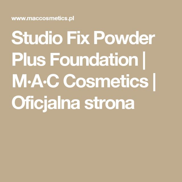 Studio Fix Powder Plus Foundation | M·A·C Cosmetics | Oficjalna strona