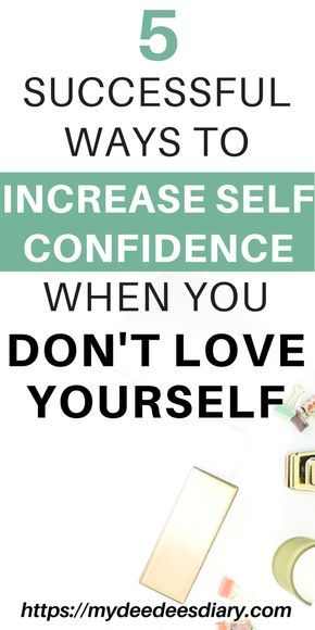 how can i become more confident in myself