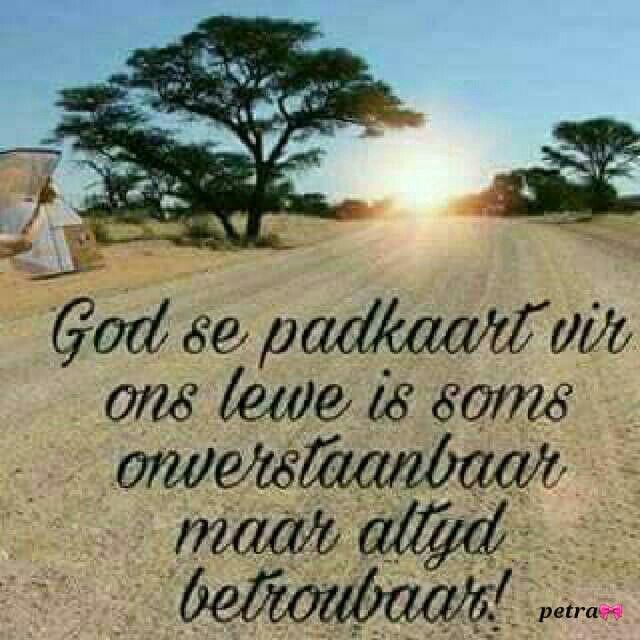 God se padkaart vir ons lewe... #Afrikaans #iBelieve (God is in beheer)