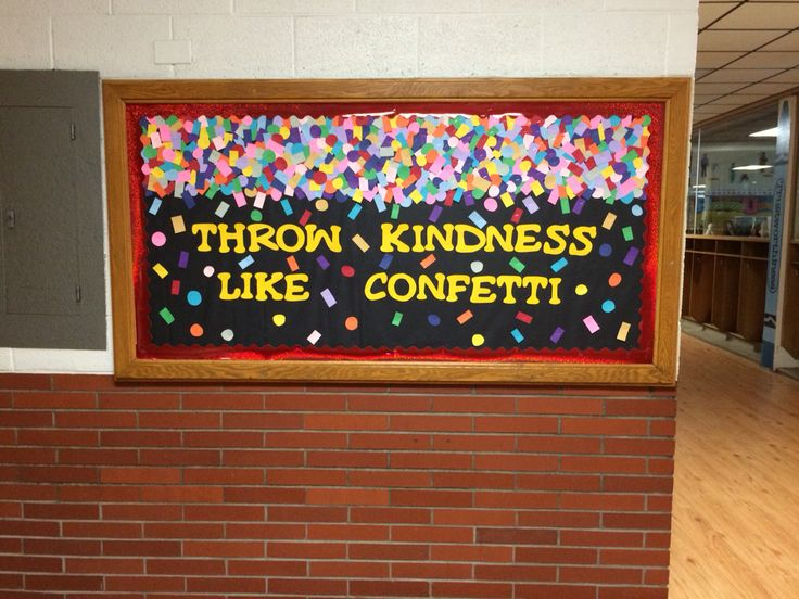 Throw kindness like confetti elementary school hallway bulletin board made by…