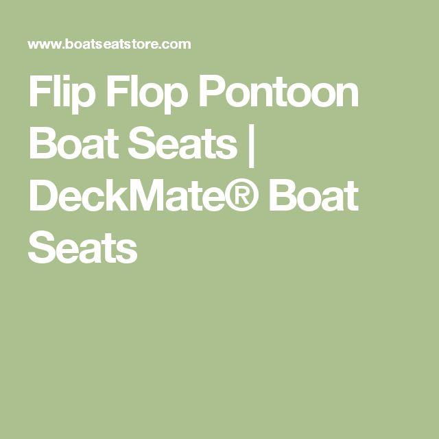 Flip Flop Pontoon Boat Seats | DeckMate® Boat Seats