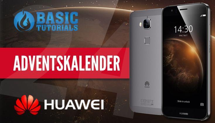 #Adventskalender: Huawei GX8 Smartphone #Gewinnspiel