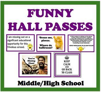 Funny Hall Passes For Middle/High School Students