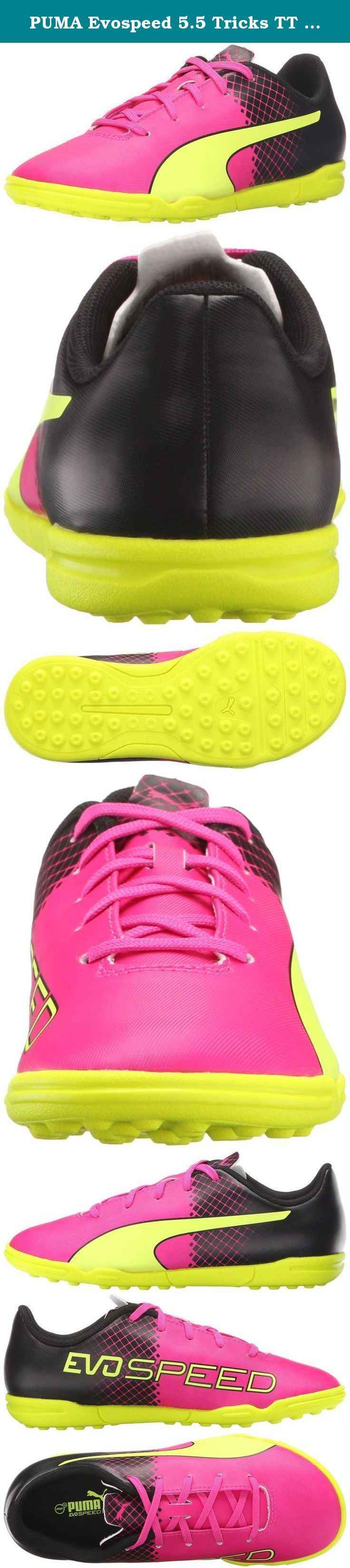 PUMA Evospeed 5.5 Tricks TT JR Limited Edition Soccer Cleat (Little Kid/Big Kid), Pink Glo/Safety Yellow, 4.5 B US Big Kid. The evospeed 5.5 tricks jr is an entry price level junior football boot that combines comfort and durability with a fresh design. The soft yet durable synthetic leather, the improved anatomic fit and the central lacing all add to the comfort of this low maintenance and durable boot. The tricks execution guarantees for maximized on-pitch visibility.