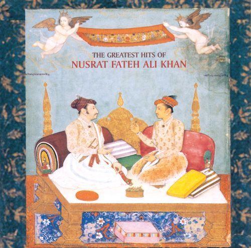 Greatest Hits of Nusrat Fateh Ali Khan [CD]