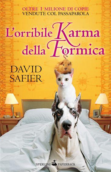 Libriamoci Sù: L'orribile Karma della Formica - David Safier