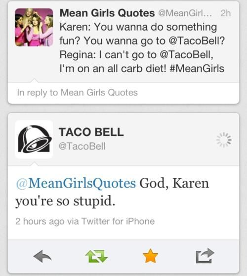 Mean Girls and Taco Bell Twitter FTW