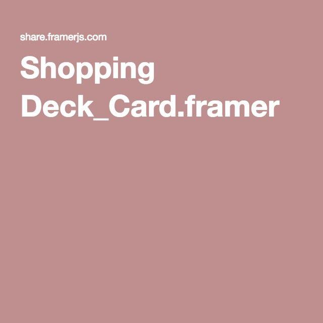 Shopping Deck_Card.framer
