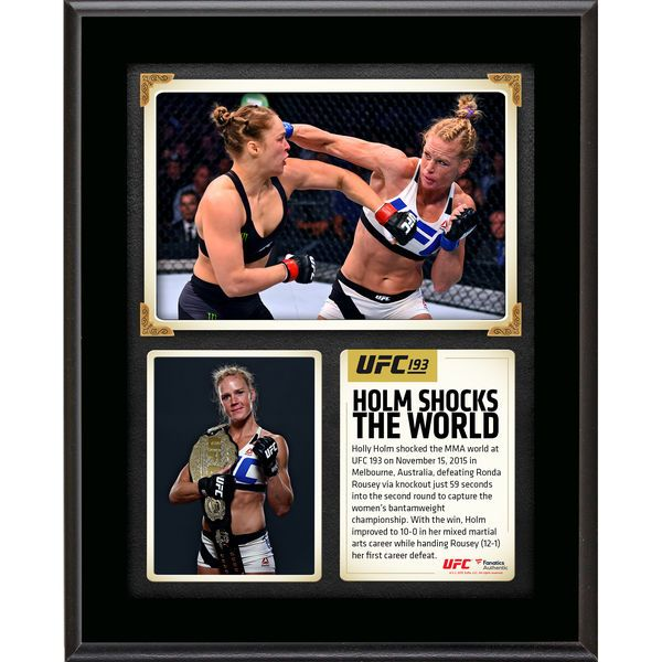 Holly Holm Ultimate Fighting Championship Fanatics Authentic 10.5'' x 13'' UFC 193 And New Women's Bantamweight Champion Sublimated Plaque - $29.99