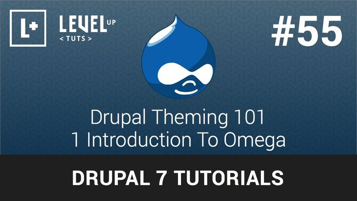 Drupal Tutorials #55 - Drupal Theming 101 - 1 Introduction To Omega
