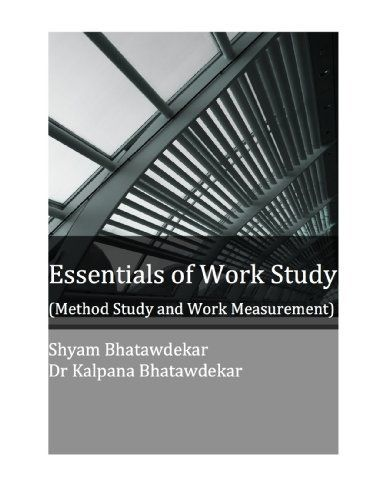 """Best Seller Rank # 45 in Industrial, Manufacturing and Operational Systems: """"Essentials of Work Study (Method Study and Work Measurement)"""" (Essentials of a Subject Book 1) by Dr Kalpana  Bhatawdekar, http://www.amazon.com/dp/B008RYYWJQ/ref=cm_sw_r_pi_dp_9373tb0K81ZBG"""