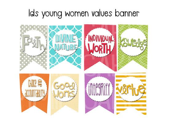 INSTANT DOWNLOAD These banner pieces are perfect to display in a Young Womens room or at New Beginnings or Young Women in Excellence. Youll receive 4