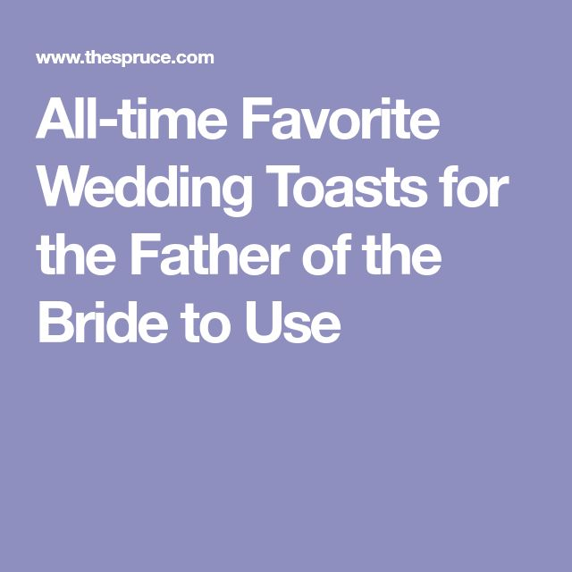 11 Best Father Of The Bride Speeches And Toasts Images On
